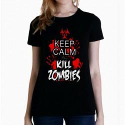 Camiseta mujer Keep calm and kill zombies
